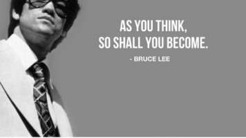 bruce lee as you think so shall you become