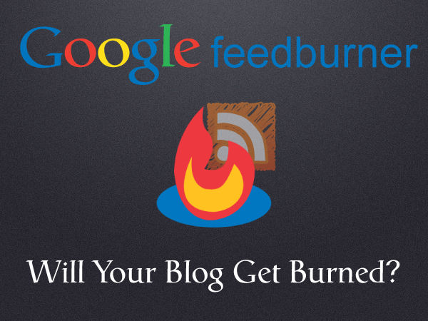Will your blog get burned?