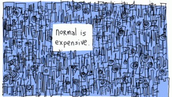 normal is expensive