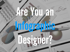 Are you an infographic designer?
