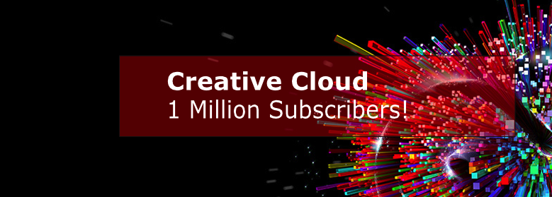 Over 1 million now subscribe to Adobe Creative Cloud