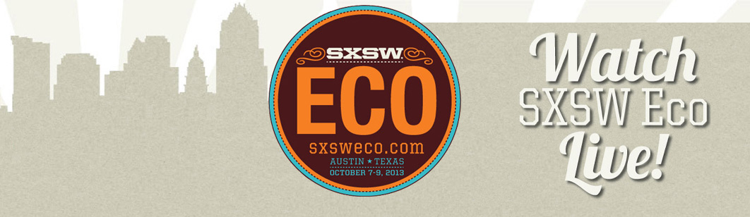 Watch SXSW Ecolive