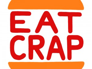 Eat Crap by Ian Stevenson