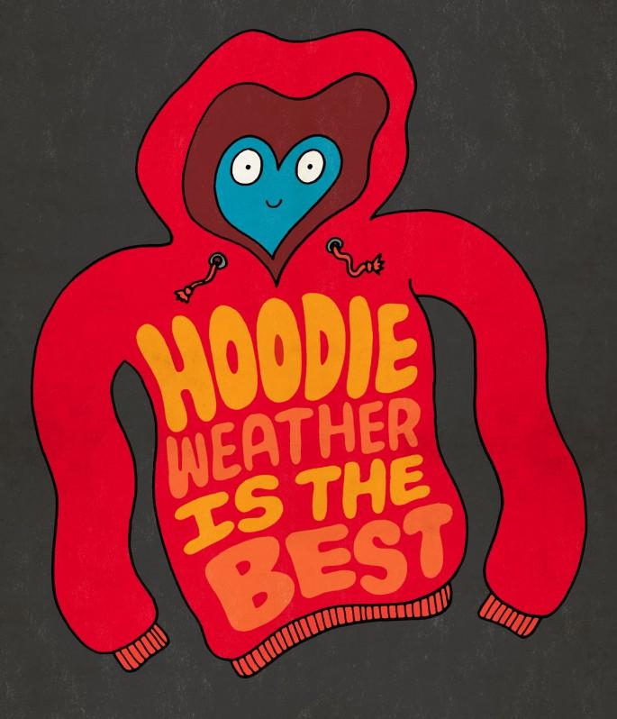 Hoodie Weather
