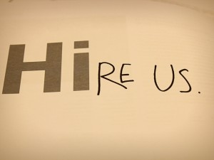 Hire Us sign by Dita Margarita